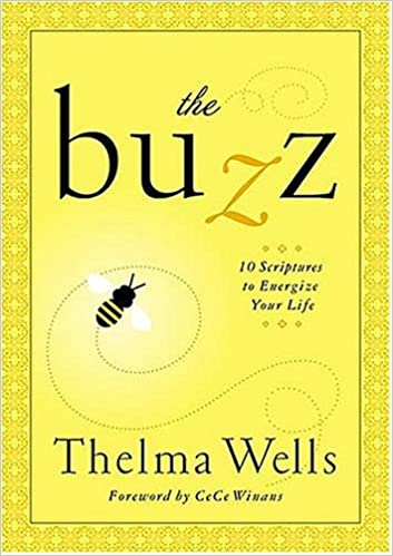The Buzz By: Thelma Wells