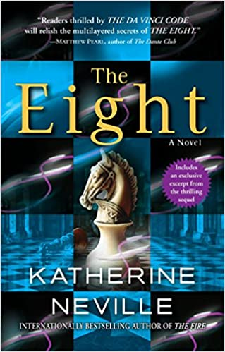The Eight By: Katherine Neville