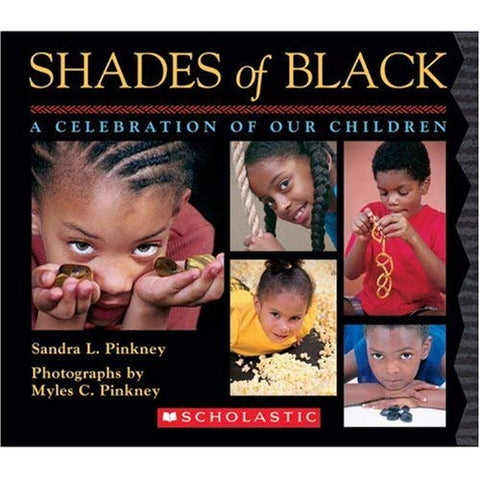 Shades of Black By: Sandra L. Pinkney