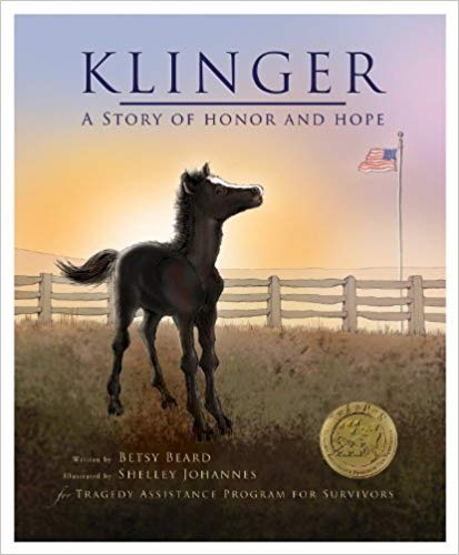 Klinger A Story of Honor and Hope By: Betsy Beard