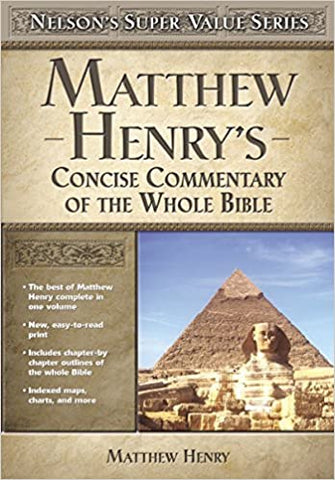 Matthew Henry's Concise Commentary By: Matthew Henry