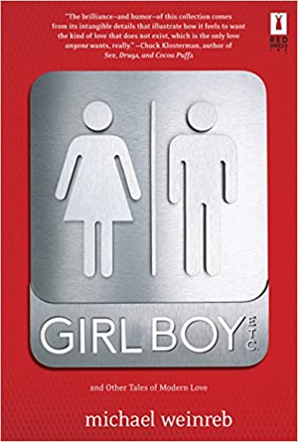 Girl Boy By: Michael Weinreb