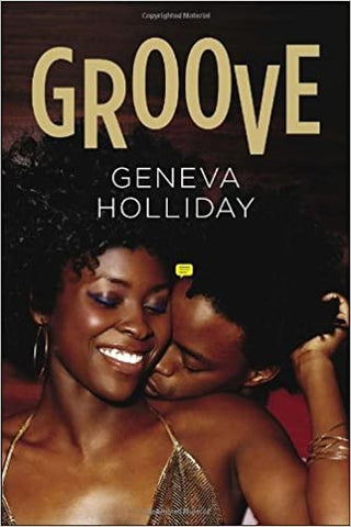Groove By: Geneva Holliday