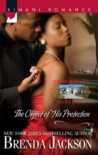The Object of His Protection By: Brenda Jackson