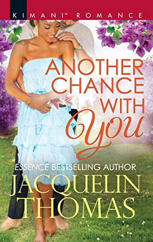 Another Chance With You By: Jacquelin Thomas