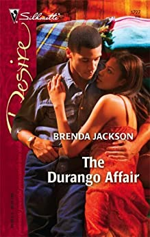 The Durango Affair By: Brenda Jackson