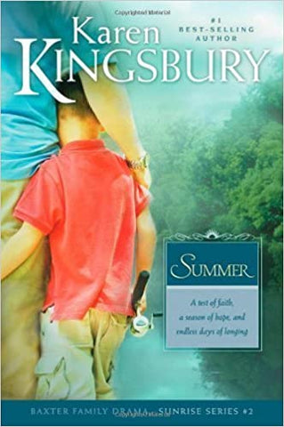 Summer By: Karen Kingsbury