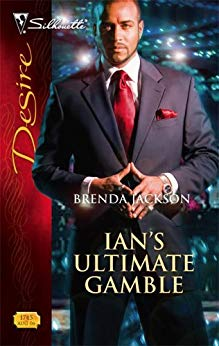 Ian's Ultimate Gamble By: Brenda Jackson