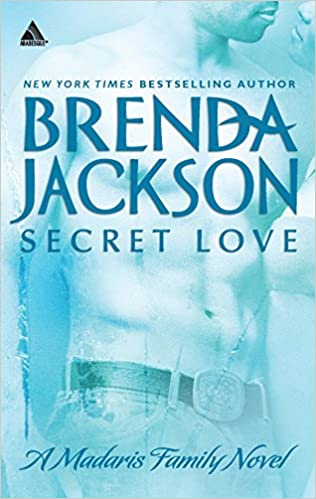 Secret Love By: Brenda Jackson