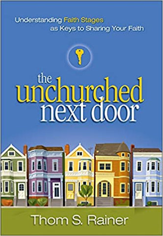 The Unchurched Next Door By: Them S. Rainer