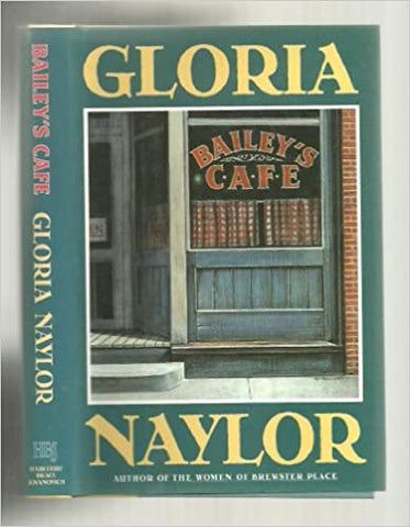 Bailey's Cafe By: Gloria Naylor