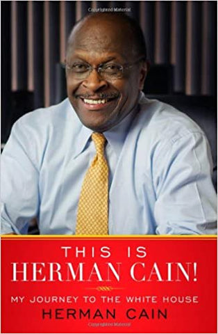 This is Herman Cain! By: Herman Cain