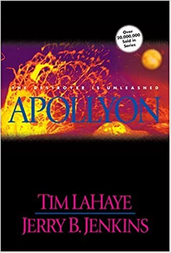 Apollyon By: Tim LaHaye & Jerry B. Jenkins