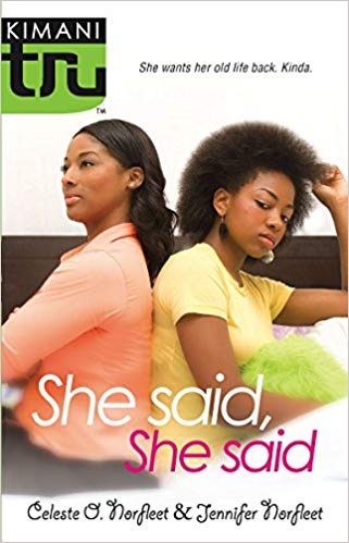 She Said She Said By:Celeste O. Norfleet & Jennifer Norfleet