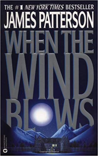 When The Wind Blows By: James Patterson