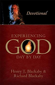 Experiencing God Day By Day By: Henry & Richard Blackaby