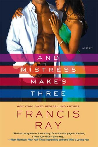 And Mistress Makes Three By: Francis Ray