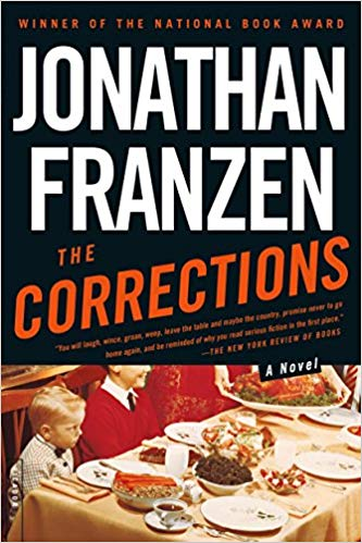 The Corrections By: Jonathan Franzen