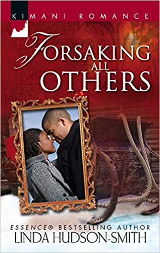 Forsaking All Others By: Linda Hudson-Smith