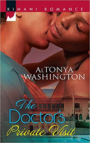 The Doctor's Private Visit By: Altonya Washington
