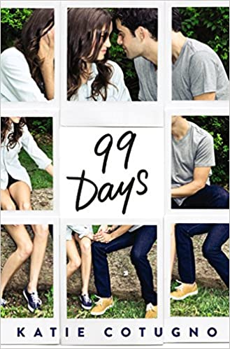 99 Days By: Katie Cotugno