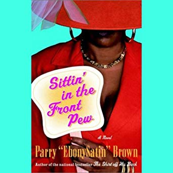 Sittin' In The Front Pew By: Parry Brown