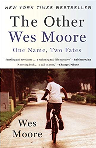 The Other Wes Moore By: Wes Moore