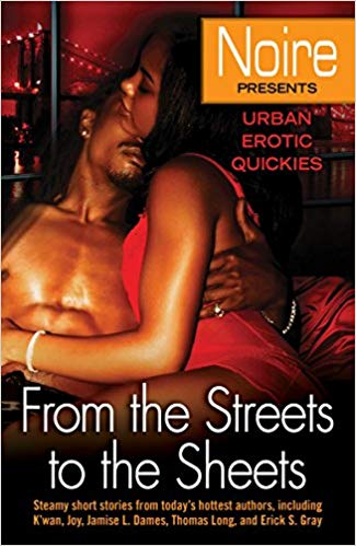 From The Streets to The Sheets By: Noire Presents