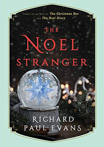 The Noel Stranger By: Richard Paul Evans