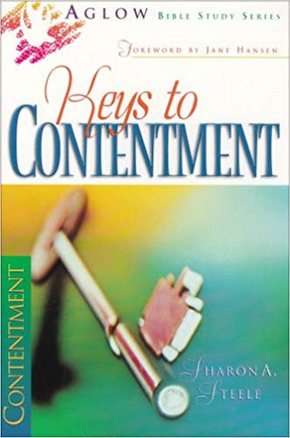 Keys to Contentment: A Study of Philippians By: Sharon Steele