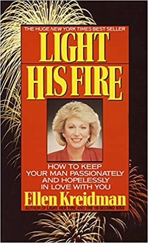 Light His Fire By: Ellen Kriedman