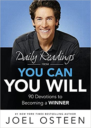 You Can You Will By: Joel Osteen