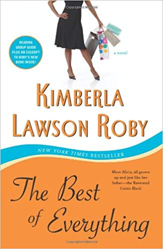 The Best Of Everything By: Kimberla Lawson Roby