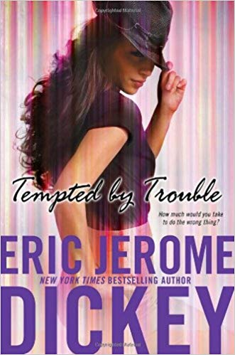 Tempted By Trouble By: Eric Jerome Dickey