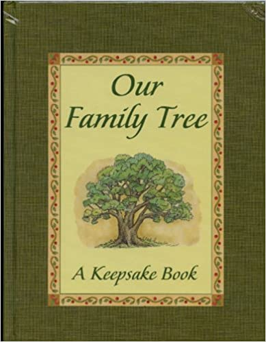 Our Family Tree By: Barbara Briggs Morrow