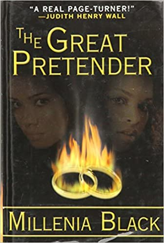The Great Pretender By: Millenia Black