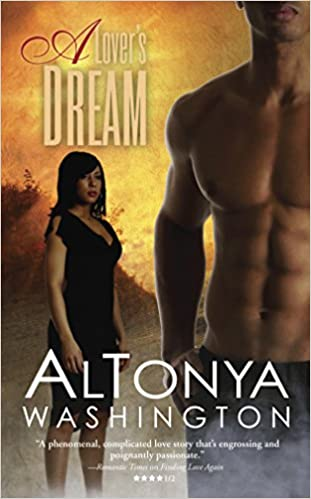 A Lover's Dream By: Altonya Washington