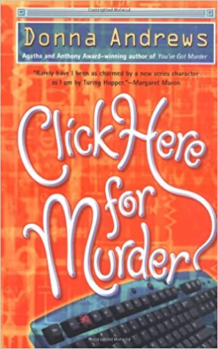 Click Here For Murder By: Donna Andrews