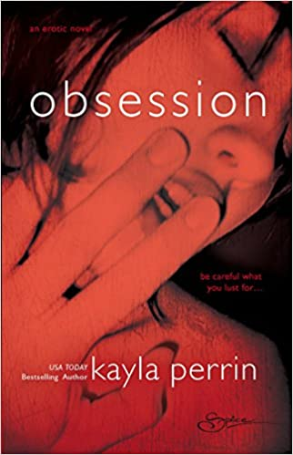 Obsession By: Kayla Perrin
