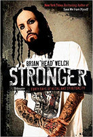 Stronger: Forty Days of Metal and Spirituality By: Brian Welch
