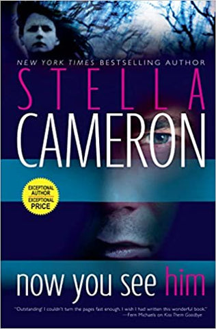 Now You See Him By: Stella Cameron