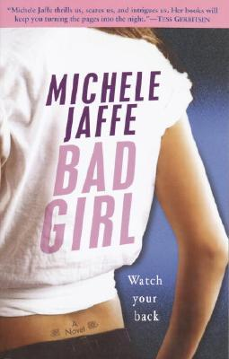 Bad Girl By: Michele Jaffe