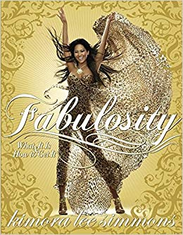 Fabulosity By: Kimora Lee Simmons