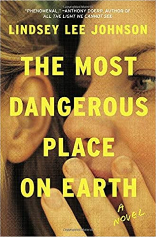The Most Dangerous Place on Earth By: Lindsey Lee Johnson