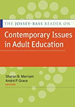 The Jossey-Bass Contemporary Issues in Adult Education