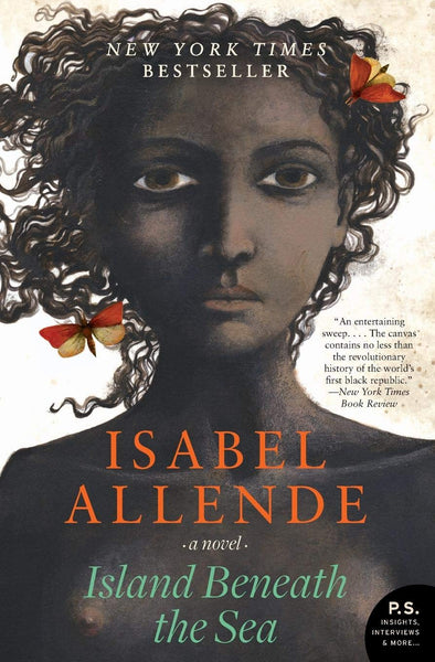 Island Beneath the Sea By: Isabel Allende