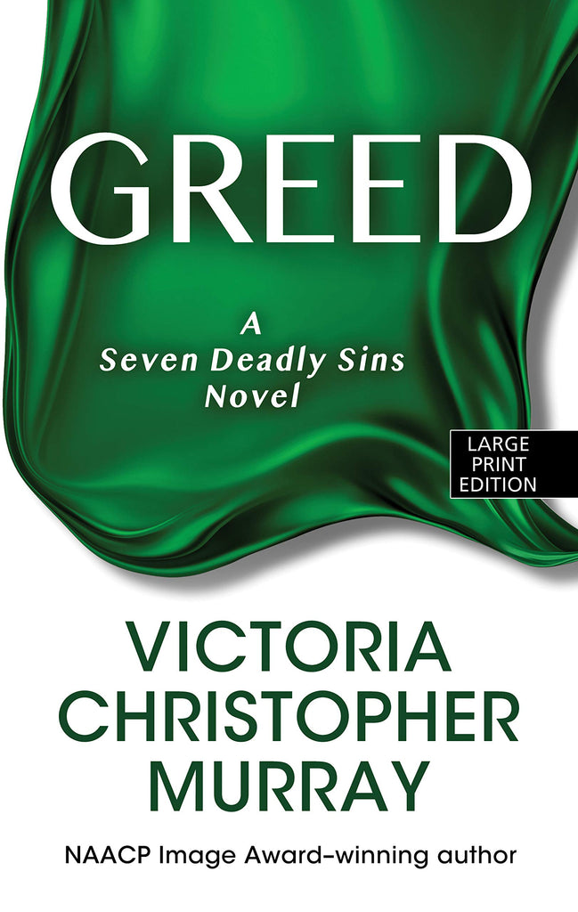 Greed By: Victoria Christopher Murray