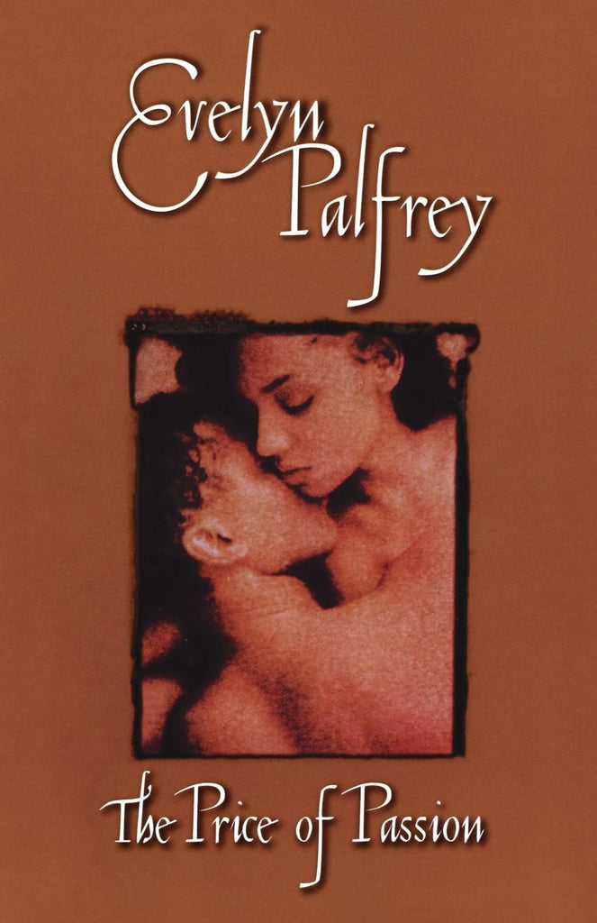 The Price of Passion By: Evelyn Palfrey