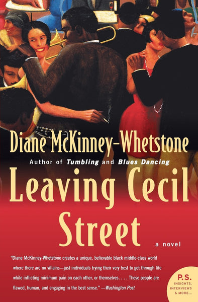 Leaving Cecil Street By: Diane McKinney-Whetstone