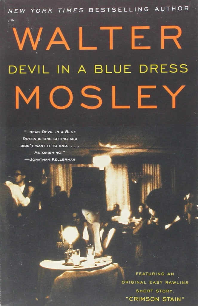 Devil In A Blue Dress By: Walter Mosley
